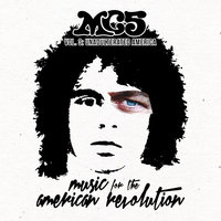 Music For The American Revolution – Vol. 3: Unadulterated America — MC5