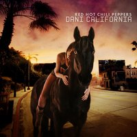 Dani California — Red Hot Chili Peppers