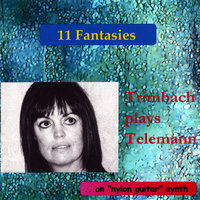Trimbach plays Telemann: 11 Fantasies — Trimbach