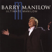 Ultimate — Barry Manilow