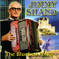 The Bluebell Polka — Jimmy Shand