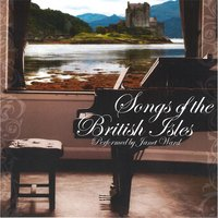 Songs of the British Isles — Janet Ward