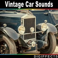 Vintage Car Sounds — Digiffects Sound Effects Library