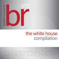White House — Bistronica