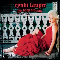 The Body Acoustic — Cyndi Lauper