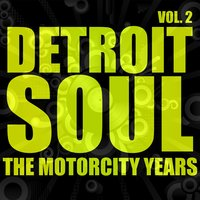 Detroit Soul, The Motorcity Years, Vol. 2 — сборник