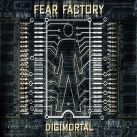 Digimortal — Fear Factory