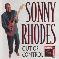 Out of Control — Sonny Rhodes