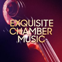 Exquisite Chamber Music — Exam Study Classical Music Orchestra
