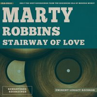 Stairway of Love — Marty Robbins