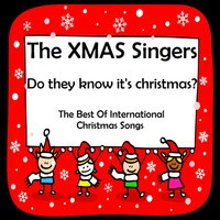Do They Know It's Christmas ? — The Xmas Singers