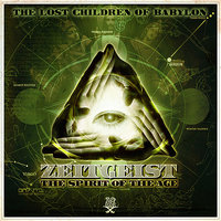 Zeitgeist: The Spirit Of The Age — The Lost Children Of Babylon