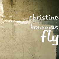 Fly — Christine Kounnas