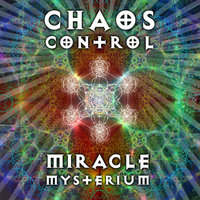 Miracle Mysterium - Single — Chaos Control