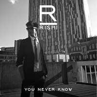 You Never Know — Rishi, Double S