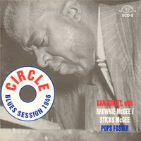 Circle Blues Session 1946 — Dan Burley, Brownie McGee, Sticks McGee