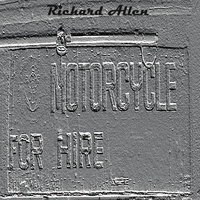 Motorcycle for Hire — Richard Allen