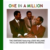 One In A Million — The Ovations featuring Louis Williams