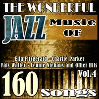 The Wonderful Jazz Music of Slim Gaillard, Tommy Ladnier, Bud Freeman, the Mills Brothers and Other Hits, Vol. 4 — сборник