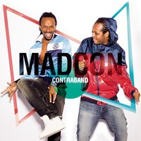 Contraband — Madcon