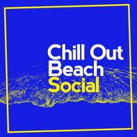 Chill out Beach Social — Chill Out Beach Party Ibiza
