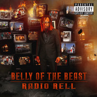 Belly Of The Beast — Radio Rell