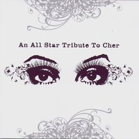 An All Star Tribute To Cher — сборник