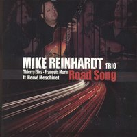 Road Song — Mike Reinhardt Trio