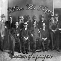 Creation of a Gangster — Mistro tha Rippa