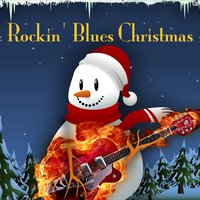 Rockin' Blues Christmas — сборник