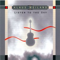 Listen To The Sky — Klaus Weiland