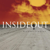 Inside Out — Michael Timothy