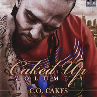 Caked Up — C.o. Cakes