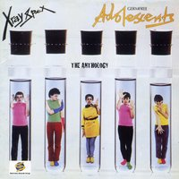 Germfree Adolescents: The Anthology — X-Ray Spex