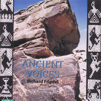 Ancient Voices — Richard Friedel