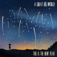 This Is the New Year — A Great Big World