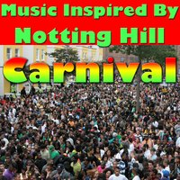 Music Inspired by the Notting Hill Carnival — сборник