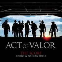 Act of Valor (The Score) — Nathan Furst
