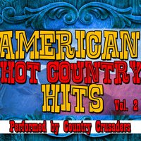 American Hot Country Hits Vol. 2 — Country Crusaders