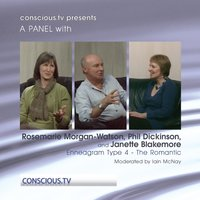 Enneagram Type 4: The Romantic: Discussion with Janette Blakemore, Rosemarie Morgan-Watson and Phil Dickinson — Rosemarie Morgan-Watson, Janette Blakemore, Phil Dickinson