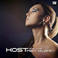 Music In Me (feat. Di Land) — Kost