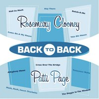 Back to Back - Rosemary Clooney & Patti Page — Rosemary Clooney & Patti Page, Rosemary Clooney, Patti Page