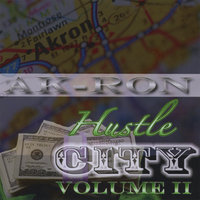 Ak-Ron Hustle City Vol.II — Various Mixtape