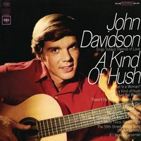 A Kind Of A Hush — John Davidson