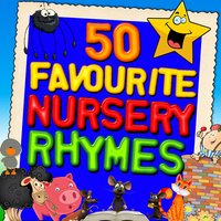 50 Favourite Nursery Rhymes — Songs for Children