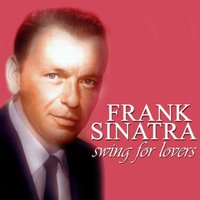 Swing For Lovers — Frank Sinatra