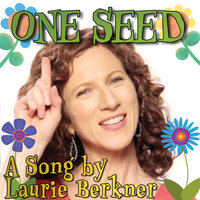 One Seed — The Laurie Berkner Band