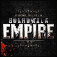 Boardwalk Empire - Soundtrack Highlights - Season Four — Various Composers