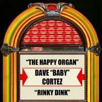 The Happy Organ / Rinky Dink — David Clowney