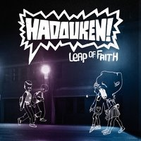 Leap Of Faith — Hadouken!